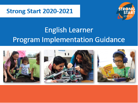 English Learner Program Implementation Guidance, Strong Start 2020-2021