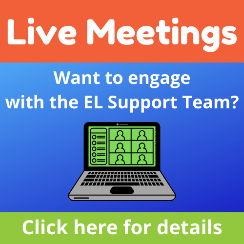 Live Meetings - Engage with the EL Support Team